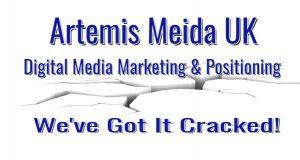 Artemis Media Digital Media Positioning-Got it Cracked