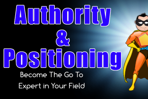 Problems Attracting Quality Clients In Covid Times? Authority and Positioning