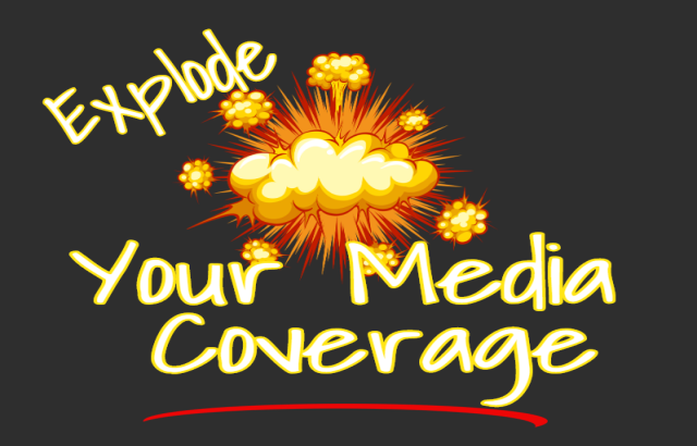 Target Messaging, Explode Your Media Coverage