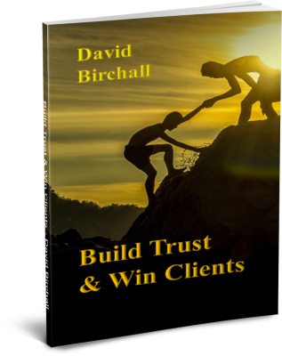 Publishing - David Birchall's book on Build Trust & Win Clients